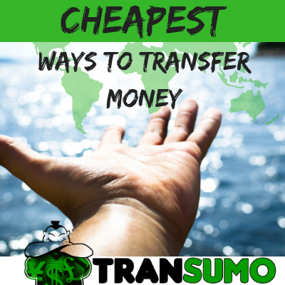Overseas Cheapest Money Transfer Options