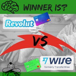 Revolut VS Wise (formerly TransferWise)